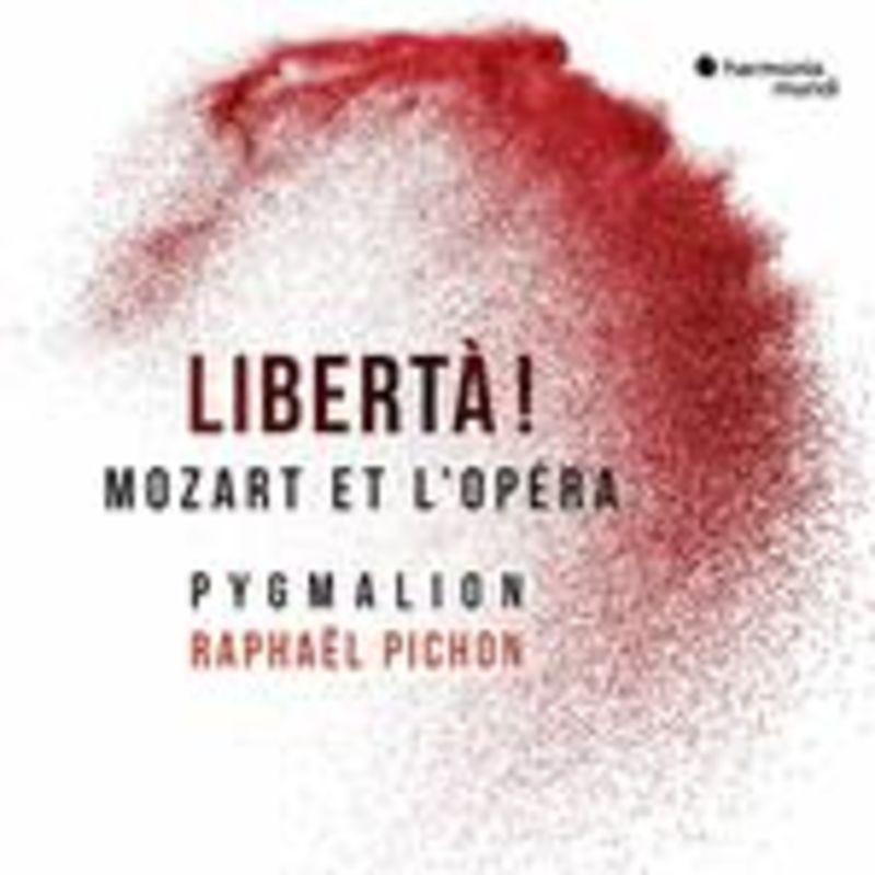 MOZART: LIBERTA! (2 CD) * PYGMALION, RAPHAEL PICHON