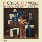 THE MUSICAL WORLD OF PICASSO (2 CD)