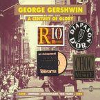 A CENTURY OF GLORY GERSHWIN