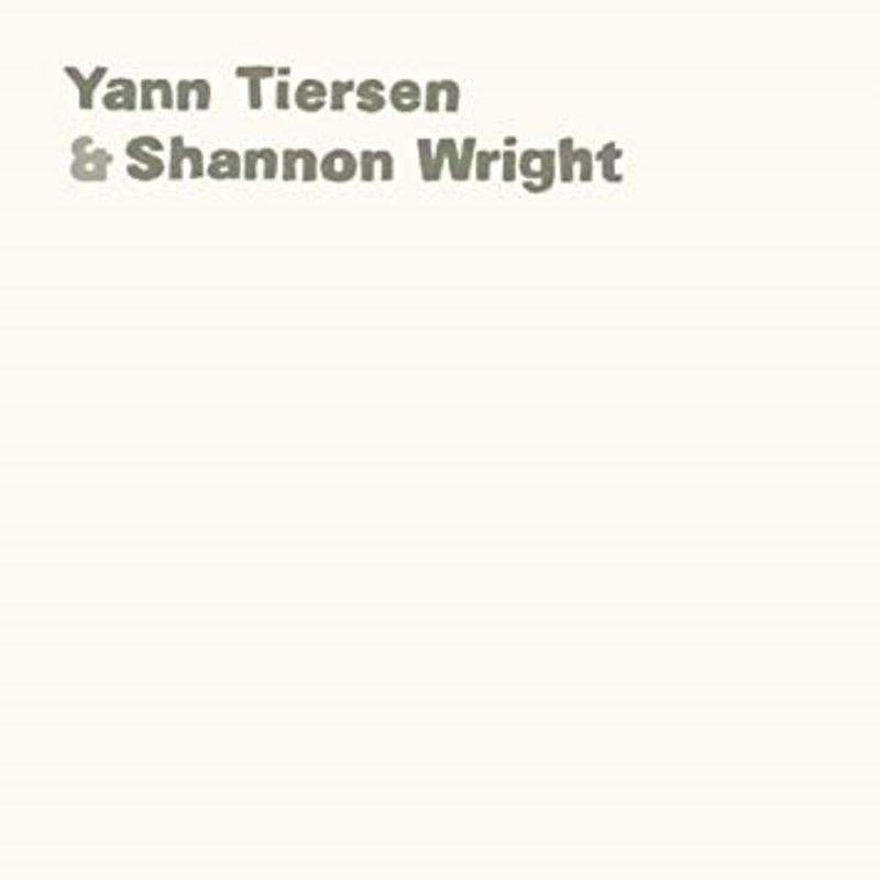 YANN TIERSEN & SHANNON WRIGHT