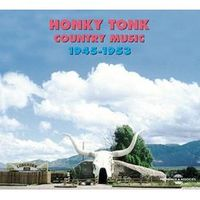 HONKY TONK COUNTRY MUSIC 1945-53 (2 CD)