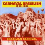 CARNAVAL BR?SILIEN (1930-1956) (2 CD)