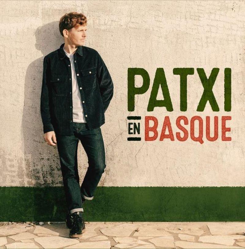 patxi en basque - Patxi Garat