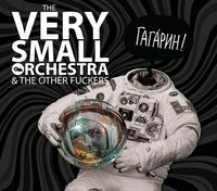Gagarine - The Very Small Orchestra