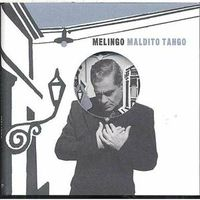 MALDITO TANGO (DIGIPACK)