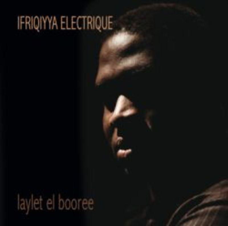 Laylet El Booree - Ifriqiyya Electrique