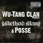 METHOD MAN & POSSE * WU-TANG CLAN