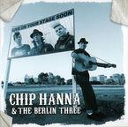 CHIP HANNA & THE BERLIN THREE & THE BERLIN THREE
