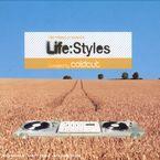LIFE: STYLES