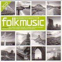 BEGINNER'S GUIDE TO FOLK MUSIC (3 CD)
