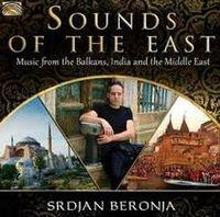 Sounds Of The East - Srdjan Beronja
