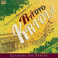 RADIO KRIOLA, REFLECTIONS ON PORTUGUESE IDENTITY * CATARINO DO SANTO