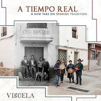A TIEMPO REAL, A NEW TAKE ON SPANISH TRADITION (2 CD)
