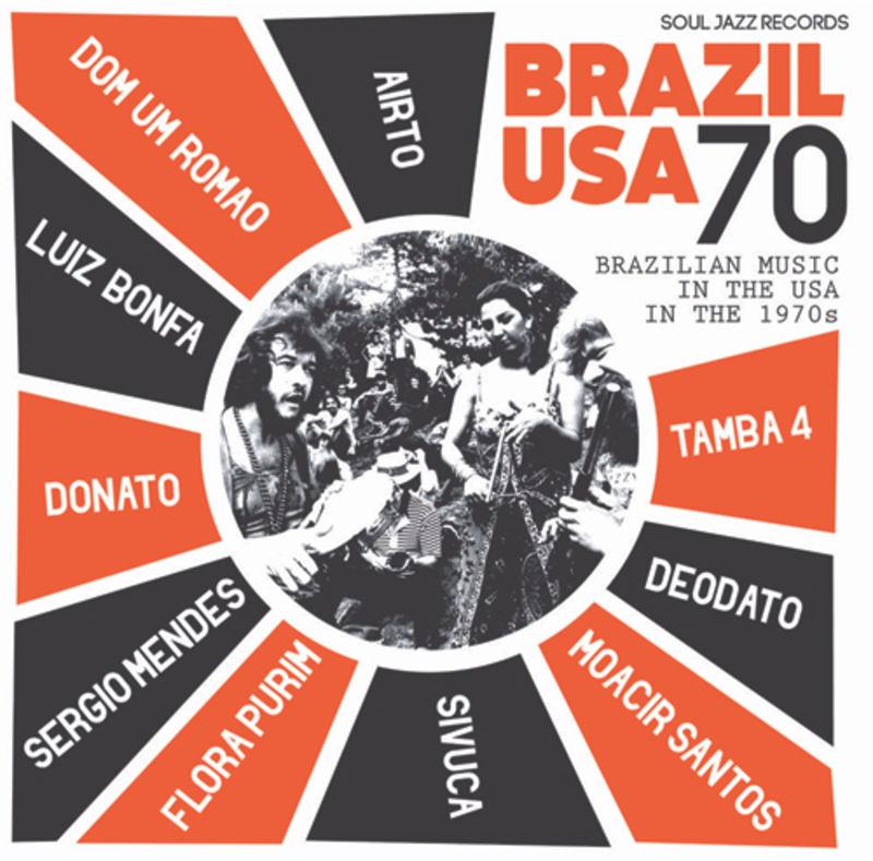 BRAZIL USA 70, BRASILIAN MUSIC IN THE USA IN THE 1970S