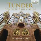 TUNDER: COMPLETE ORGAN MUSIC (2 CD) * EMANUELE CARDI