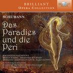 SCHUMANN: DAS PARADIES UND DIE PERI (2 CD) * WOLF-DIETER HAUSCHILD