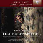 KARETNIKOV: TILL EULENSPIEGEL (2 CD) * EMIN KHACHATURIAN, VALERY POLY