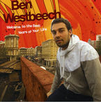 Welcome To The Best Years Of Your Life - Ben Westbeech