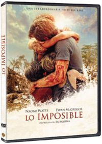 Lo Imposible (dvd) * Naomi Watts, Ewan Mcgregor, Tom Holland - Juan Antonio Bayona
