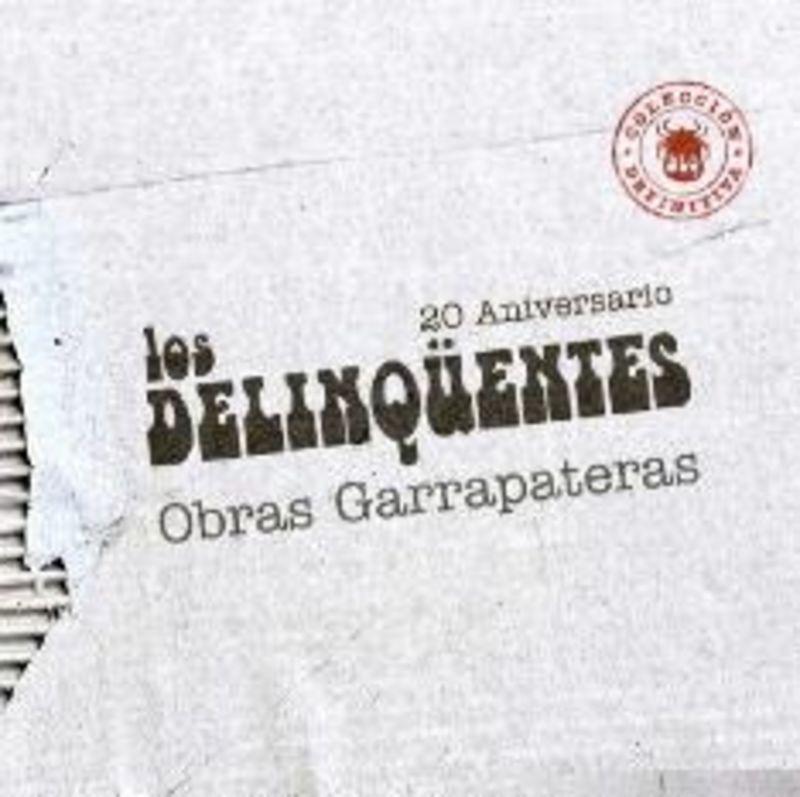 Obras Garrapateras, Coleccion Definitiva (2 Cd) * Los Delinqüentes - Los Delinqšentes / Los Delinquentes