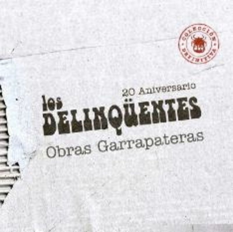 OBRAS GARRAPATERAS, COLECCION DEFINITIVA (2 CD) * LOS DELINQÜENTES