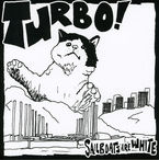 Turbo! - Sailboats Are White