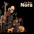 La Sra. Nora - La Sra. Nora