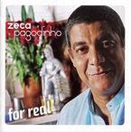 For Real - Zeca Pagodinho
