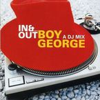 IN & OUT WITH BOY GEORGE A DJ MIX * VARIOS
