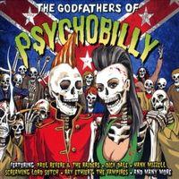 (2LP) THE GODFATHERS OF PSYCHOBILLY