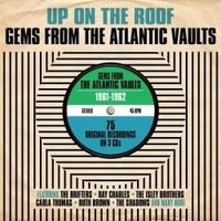 UP ON THE ROOF, GEMS FROM THE ATLANTIC 1961-1962 (3 CD)