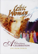 A Christmas Celebration, Live From Dublin (dvd) - Celtic Woman
