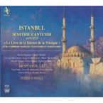 """ISTANBUL: DIMITRIE CANTEMIR """"THE BOOK OF THE SCIENCE OF MUSIC"""" * SAV"""