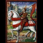 JEANNE D'ARC , BATAILLES & PRISONS (LIBRO+2 CD)