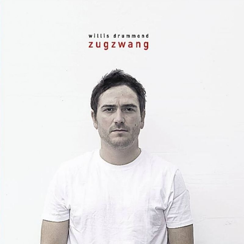 Zugzwang - Willis Drummond