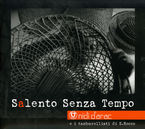 SALENTO SENZA TEMPO * NINI D'ARAC