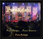 PURO RELAJO. .. . .. PURO DIRECTO
