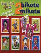 BIKOTE MIKOTE 2 - TAKOLO, PIRRITX ETA PORROTX