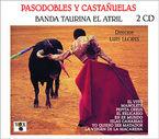 PASODOBLES Y CASTAÑUELAS, VOL. 1 Y 2 (2 CD)