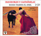 PASODOBLES Y CASTAÑUELAS, VOL. 1 Y 2 (2 CD)