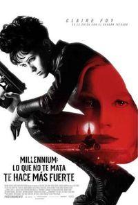 Millennium: Lo Que No Te Mata Te Hace Mas Fuerte (dvd) * Claire Foy, - Fede Alvarez