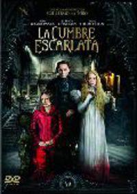 LA CUMBRE ESCARLATA (DVD) * MIA WASIKOVSKA / JESSICA CHASTAIN