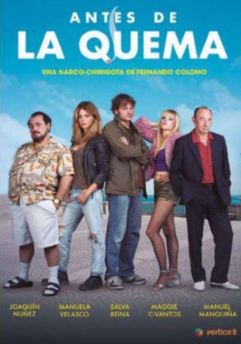 ANTES DE LA QUEMA (DVD) * SALVA REINA, MANUELA VELASCO, MAGGIE CIVAN