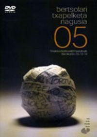 (DVD) BERTSOLARI TXAPELKETA NAGUSIA 05