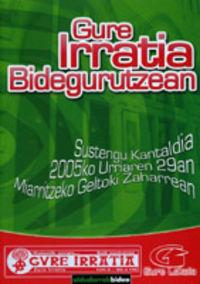 (DVD) GURE IRRATIA BIDEGURUTZEAN