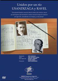 Usandizaga / Ravel: Unidos Por Un Rio (dvd) * Varios - Usandizaga / Ravel