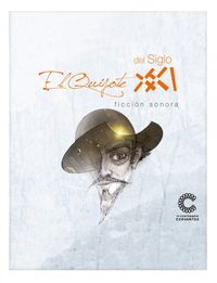 EL QUIJOTE DEL SIGLO XXI (10 CD+DVD+LIBRO)