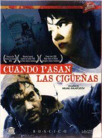 CUANDO PASAN LAS CIGUEÑAS (DVD) * TATIANA SAMOILOVA / ALEXEI BATALOV