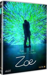 Zoe (dvd) * Ewan Mcgregor, Lea Seydoux - Drake Doremus