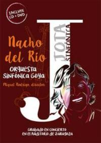 Jota Sinfonico Y Orquesta Sinfonica Goya - Nacho Del Rio / Orquesta Sinfonica Goya